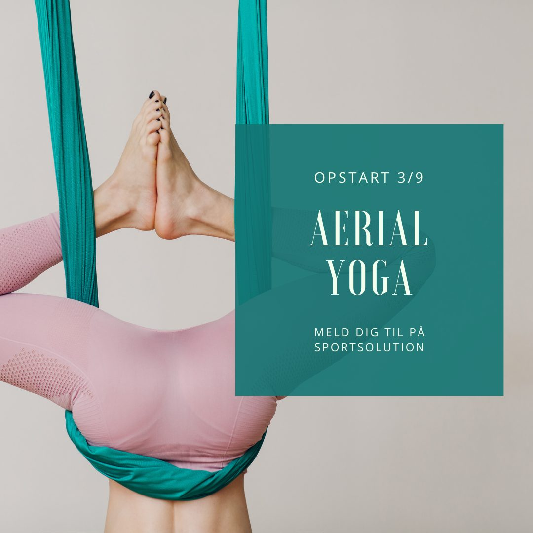Aerial Yoga starter op igen i Fysikken 3. september